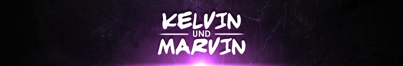Banner Kelvin und Marvin
