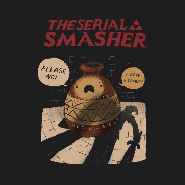 The Serial Smasher