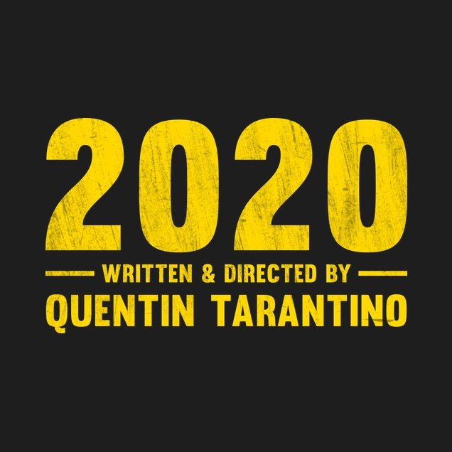 2020 written and directed by Quentin Tarantino