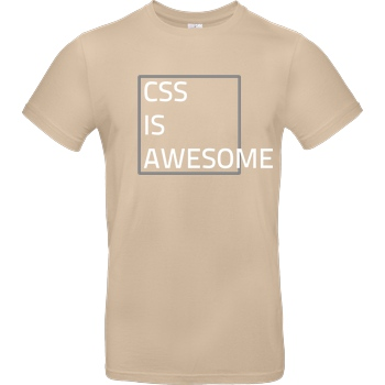 3dsupply Original CSS is awesome T-Shirt B&C EXACT 190 - Sand