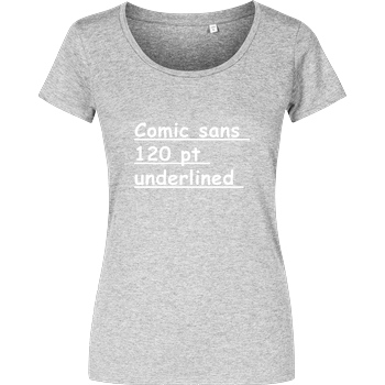 None Comic Sans 120p underlined T-Shirt Girlshirt heather grey