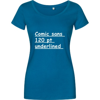 None Comic Sans 120p underlined T-Shirt Girlshirt petrol