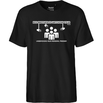 "None ""Big Brother""-Tour T-Shirt Fairtrade T-Shirt"