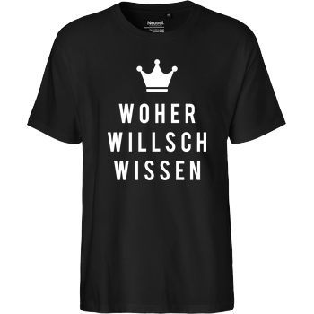 Krench Royale Krencho - Woher willsch wissen T-Shirt Fairtrade T-Shirt