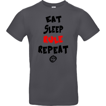 hallodri Hallodri - Eat Sleep Rule Repeat T-Shirt B&C EXACT 190 - Dark Grey