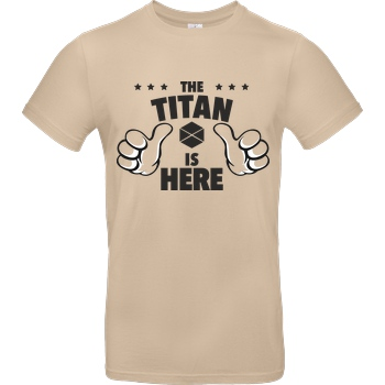 bjin94 The Titan is Here T-Shirt B&C EXACT 190 - Sand