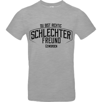 Kunga Kunga - schlechter Freund T-Shirt B&C EXACT 190 - heather grey