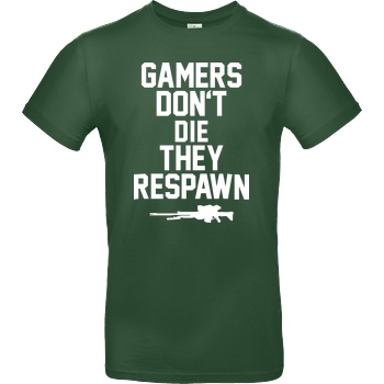 bjin94 Gamers don't die T-Shirt B&C EXACT 190 - Flaschengrün