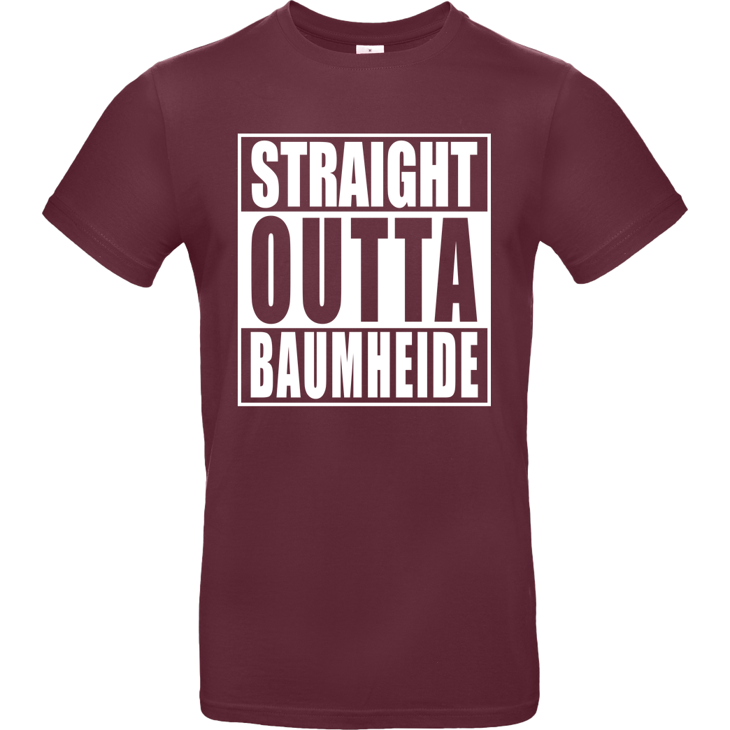 None Straight Outta Baumheide T-Shirt B&C EXACT 190 - Burgundy