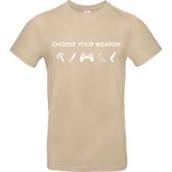 bjin94 Choose Your Weapon v1 T-Shirt B&C EXACT 190 - Sand
