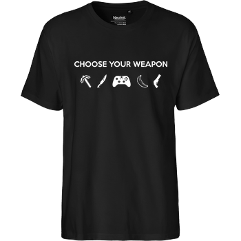 Choose Your Weapon v2 Fairtrade T-Shirt