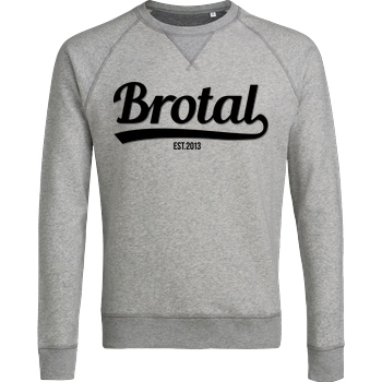 AimBrot AimBrot - Brotal est. 2013 Sweatshirt Stanley Sweatshirt heather grey