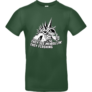 IamHaRa They See Me Rollin' T-Shirt B&C EXACT 190 -  Bottle Green