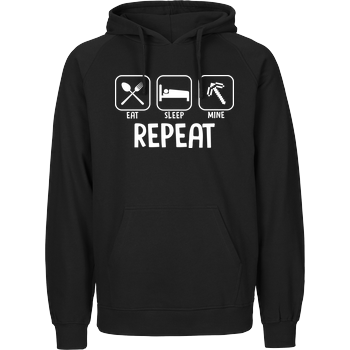 Eat Sleep Mine Repeat Fairtrade Hoodie