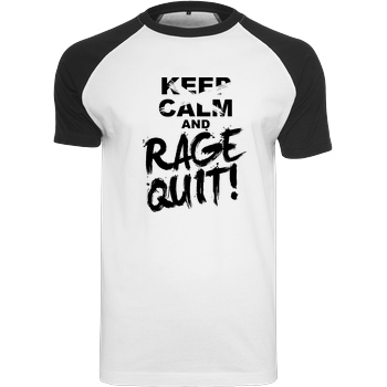 Keep Calm and RAGE QUIT! black