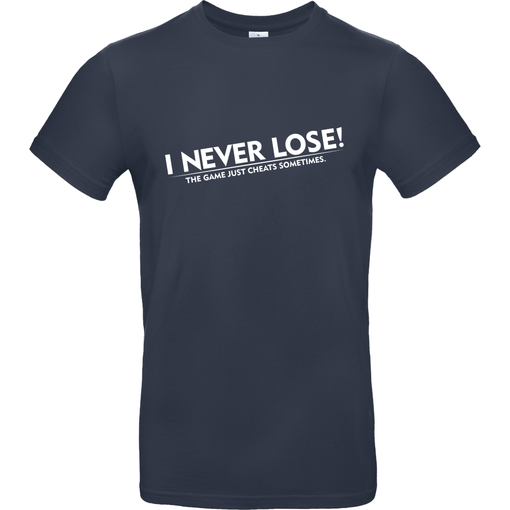 IamHaRa I Never Lose T-Shirt B&C EXACT 190 - Navy