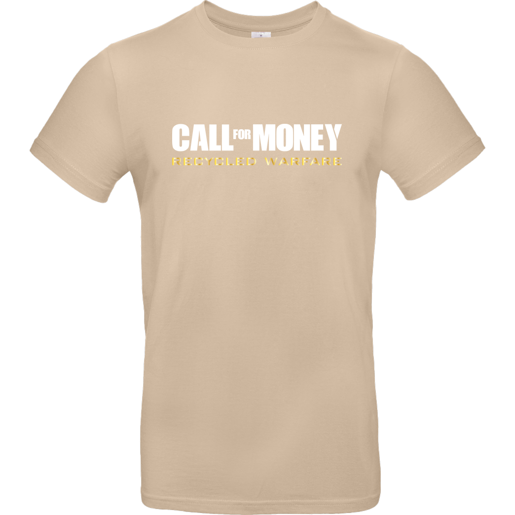 IamHaRa Call for Money T-Shirt B&C EXACT 190 - Sand