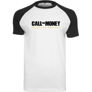 IamHaRa Call for Money T-Shirt Raglan-Shirt weiß