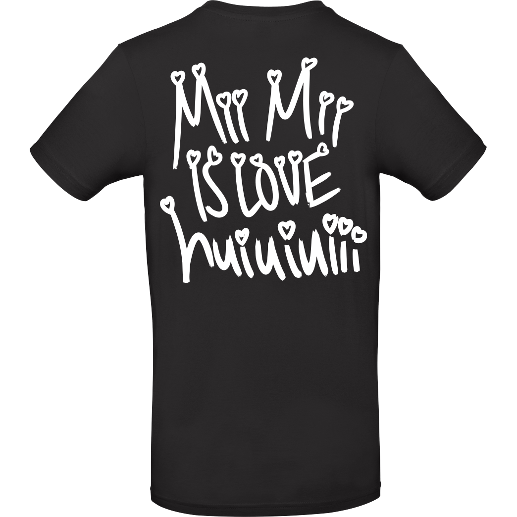 Mii Mii MiiMii - is love T-Shirt B&C EXACT 190 - Black