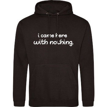 Fittihollywood FittiHollywood - I came here with nothing Sweatshirt JH Hoodie - Schwarz