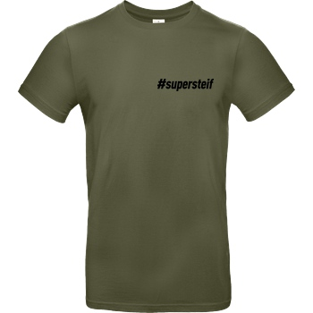 Smexy Smexy - #supersteif T-Shirt B&C EXACT 190 - Khaki