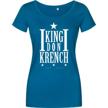 Krench Royale Krencho - Don Krench T-Shirt Damenshirt petrol