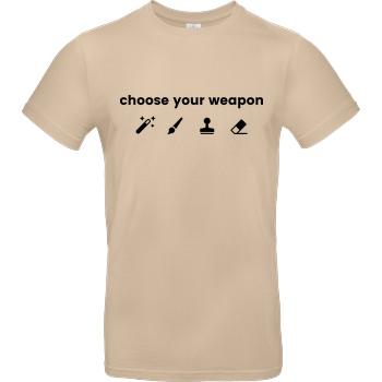 Geek Revolution Choose your weapon T-Shirt B&C EXACT 190 - Sand