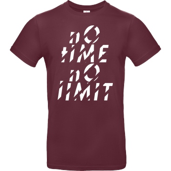 Tescht Tescht  - no time no limit front T-Shirt B&C EXACT 190 - Bordeaux