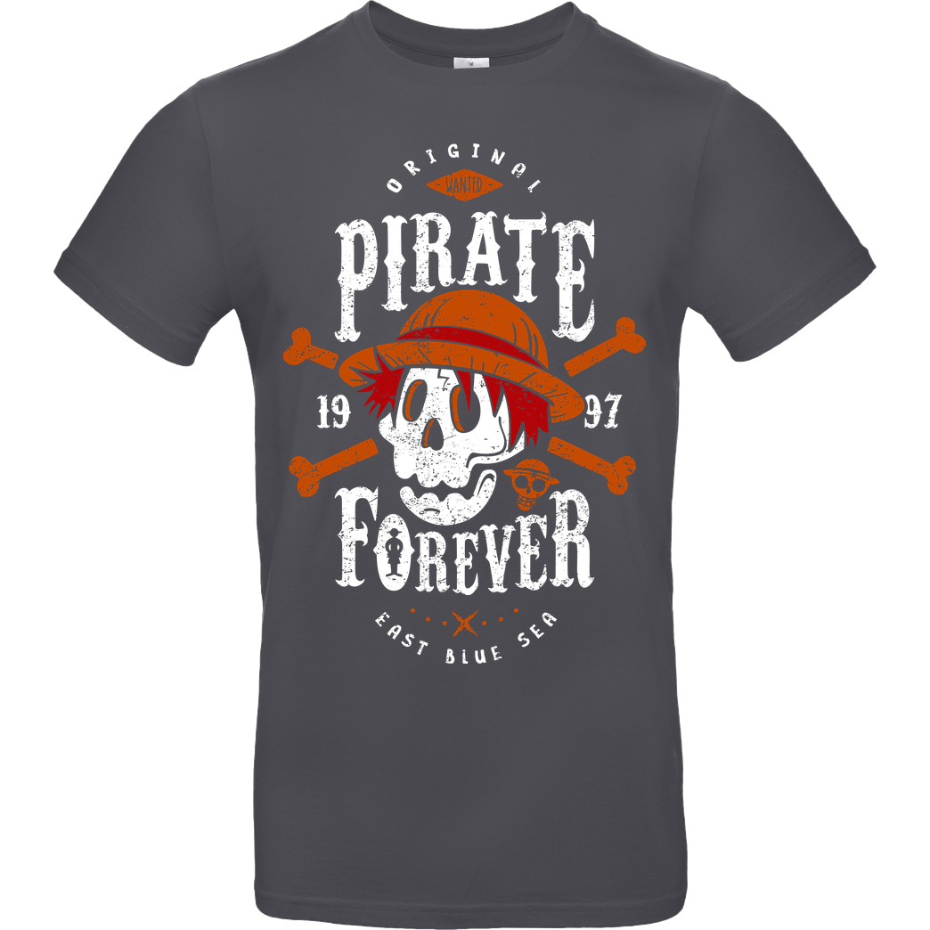 OlipopArt Wanted Pirate Forever T-Shirt B&C EXACT 190 - Dark Grey